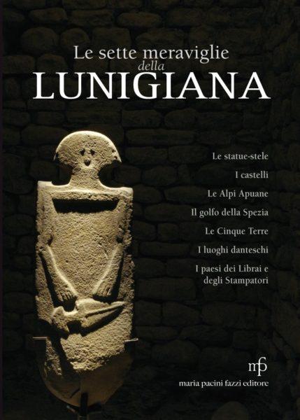 Le sette meraviglie della Lunigiana