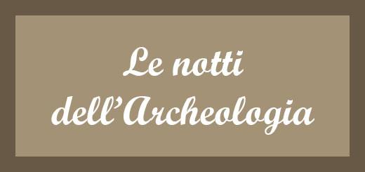 notti-archeologia